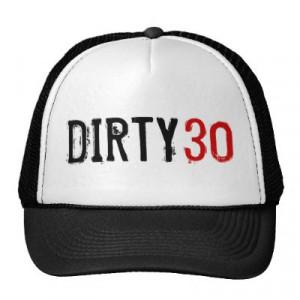 Dirty 30 Birthday Quotes http://malaysia-seikatsu.com/acc/thirty ...