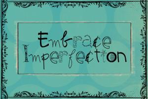 Embrace Imperfection Mini Album: Cover & Page 1