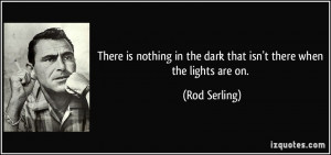 More Rod Serling Quotes
