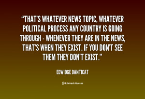 quote-Edwidge-Danticat-thats-whatever-news-topic-whatever-political ...