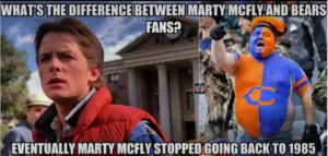 What's The Difference Between Marty Mcfly And Bears Fans