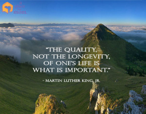 Quote: Quality of Life is Important