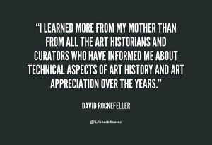 quote David Rockefeller i learned more from my mother than 145779 png