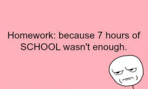 hours, enough, homework, quotes, school, teen post, teen postfact
