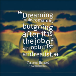 ... job of an optimist and realist quotes from tasneem hameed published