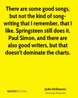 There are some good songs, but not the kind of song-writing that I ...