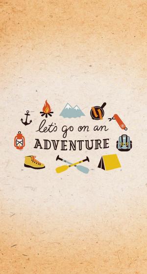 Adventure Quotes Pinterest Let's go on an adventure.