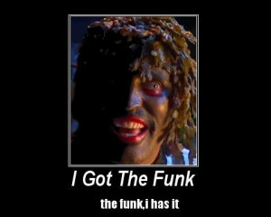 do you want the funk show