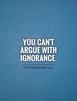 Argue Quotes