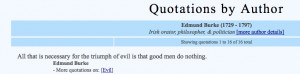 http://www.quotationspage.com/quotes/Edmund_Burke/