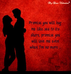 thinking of you quotes - Promise you will hug me
