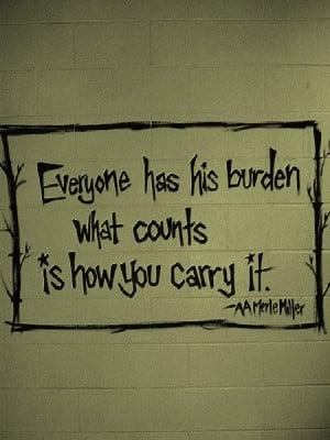 How do you carry your burden(s)?