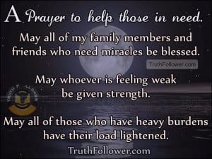 Prayer to help those in need, Needed Quotes
