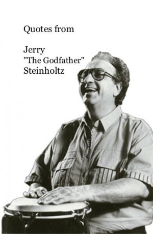 ... Quotes from Jerry