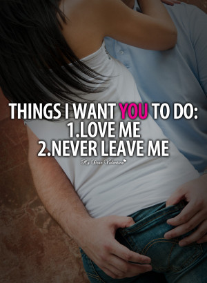 Cute Love Quotes - Things I want you to do