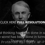 ... quotes, sayings, brainy, wise, thinking, deep thomas edison, quotes