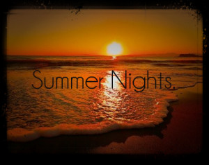 Summer nights quotes and sayings with pics