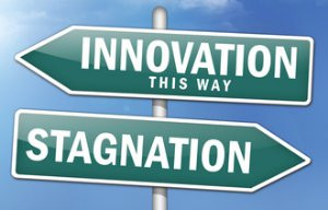 Innovate or stagnate and die are pretty strong words and when hurled ...