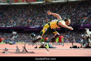 Impossible is nothing – Oscar Pistorius