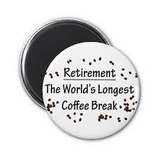 Coffee Break Clip Art Retirement Quotes