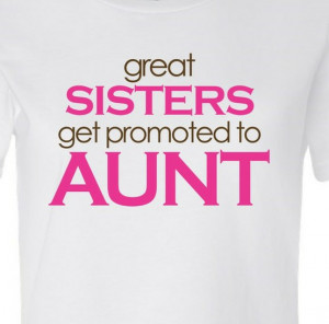 ... .etsy.com/listing/62841357/personalized-aunt-shirt-great-sisters Like
