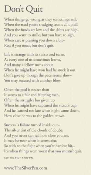 Filed Under: Inspiring Poems Tagged With: don't quit