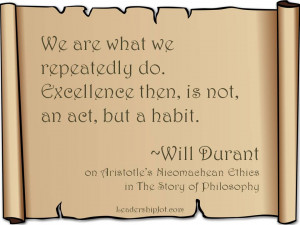 Will Durant on Aristotle about Habits and Excellence
