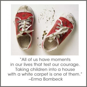 Got to love Erma Bombeck! While white seems like a big no for a family ...