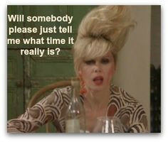 ... right now anways? Love absolutely fabulous..and our dear Patsy.. More