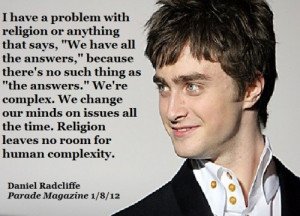 Daniel radcliffe, quotes, sayings, human, religion