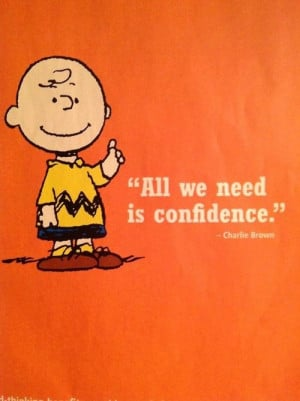 Charlie brown quotes, funny, cartoon, sayings, confidence