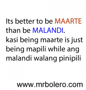 Malandi Quotes and Maarte Quotes Tagalog Love Quotes
