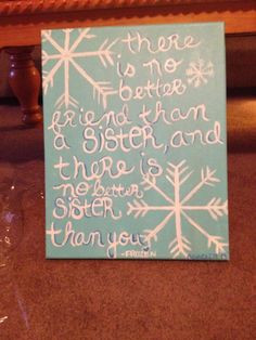 Sisters Quotes, Frozen Decorations Room Quotes, Sister Quotes, Frozen ...