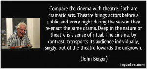 Back > Quotes For > Quotes About Drama And Theatre