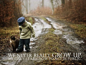 Inspirational quote on never growing up from http://thumbpress.com.