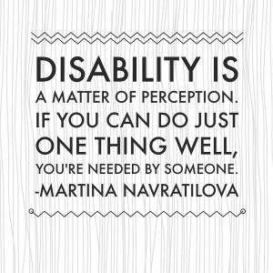 """comments on """" 9 Inspirational Quotes on Overcoming Disability """""""