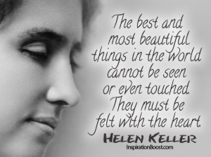 , Helen Keller Quotes, heart quotes, quotes by helen keller, quotes ...