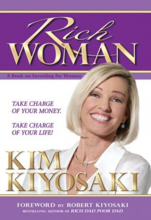 Rich Woman: A Book on Investing for Women, Take Charge Of Your Money ...