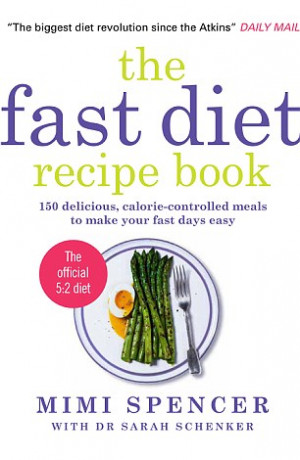 The official 5:2 Fast Diet by Mimi Spencer: More than 25 brilliant ...