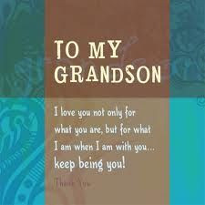 To my grandson..... More