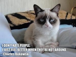 Grumpy Cat with Charles Bukowski quote: