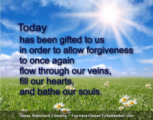Inspirational Quotes about Forgiveness by James Blanchard Cisneros ...