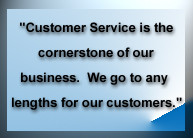 ... company that prides itself on always putting the customer first