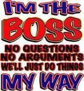 Myspace Graphics > Quotes > im the boss Graphic