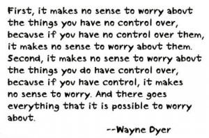 Wayne dyer positive quotes and sayings worry