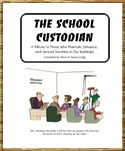 The School Custodian : A Cartoon Tribute to Those Who Maintain ...