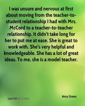 teacher to student relationship I had with Mrs McCord to a teacher