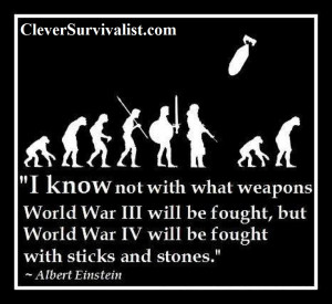 know_not_with_what_weapons_World_War_3_will_be_fought_but_World_War ...