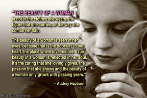"""Inspirational Quote: """"The beauty of a woman is not in the clothes ..."""
