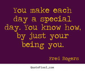 Mr Rogers You Are Special Quotes